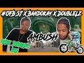 MUM REACTS - #OFB SJ X Bandokay X DoubleLz | Ambush [Official Music Video]: OFB