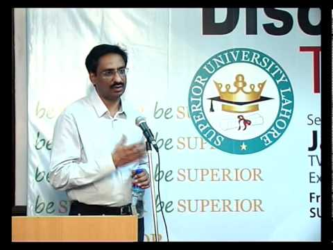DISCOVER YOUR TALENT - JAVED Chaudhry In Superior University (Part 6 to 8).mp4