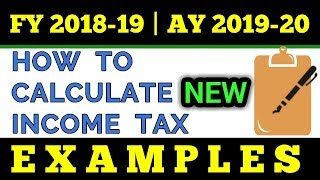 How To Calculate Income Tax FY 2018-19 Examples | Slab Rates | Tax Rebate AY 2019-20 | FinCalC TV