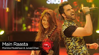 Main Raasta, Momina Mustehsan & Junaid Khan, Episode 5, Coke Studio Season 9