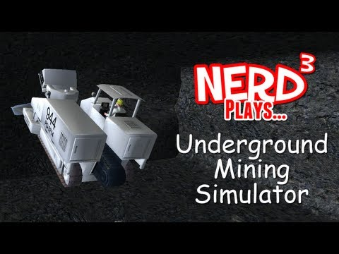Nerd Plays... Underground Mining Simulator