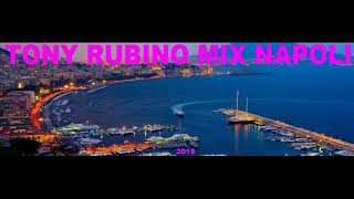 TONY RUBINO MIX NAPOLI 2019