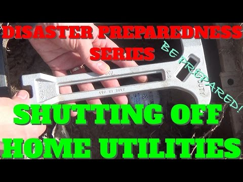Disaster Preparedness Series - Shutting Off Utilities to Your Home in an Emergency