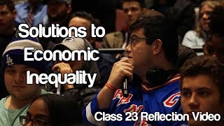"""Solutions to Economic Inequality"" #Soc119"