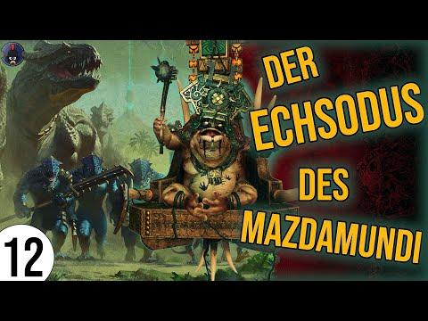 Total War: Warhammer 2 | 12 | Der ECHSODUS des Mazdamundi | Sehr Schwer