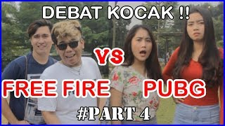 FREE FIRE VS PUBG PART 4  ( DEBAT KOCAK ) | Bobby OZ