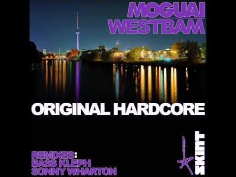 Moguai, Westbam - Original Hardcore (Original Mix)Skint Records