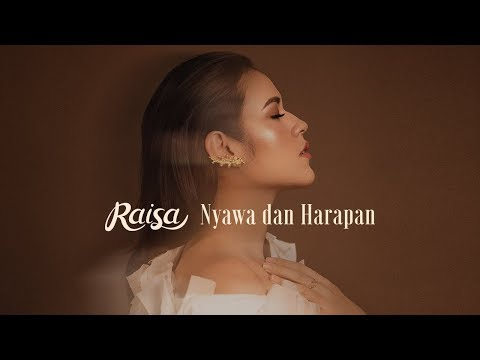 Download Raisa - Nyawa dan Harapan    Mp4 baru
