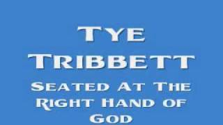 Watch Tye Tribbett Seated At The Right Hand Of God video