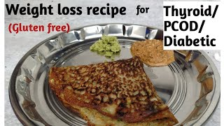 Weight loss Recipe| High protein Breakfast for Weight loss Thyroid| PCOS diet recipes for Weightloss
