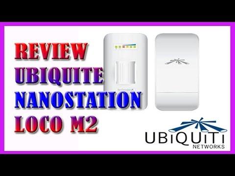 Review Ubiquiti airMAX NanoStation Loco M2  2.4GHz 2017