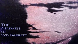 ''The Madness of Syd Barrett'' | BEST OF DR CREEPEN'S VAULT [EXCLUSIVE STORY]