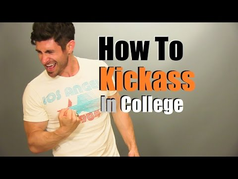 How To Kickass In College | 10 Tips To Succeed In College