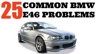 25 BMW E46 COMMON PROBLEMS