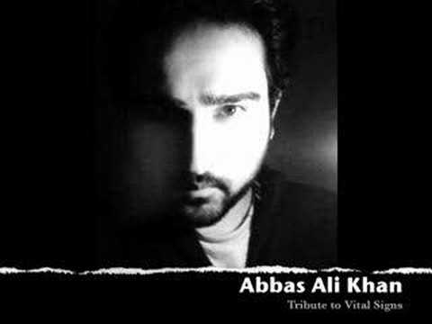Abbas Ali Khan - Tribute to Vital Signs Chehra