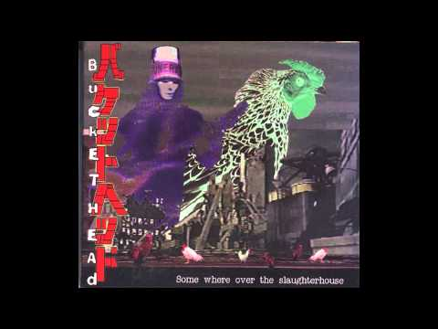 Buckethead - Somewhere Over The Slaughterhouse