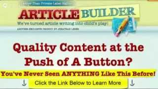 video Article Builder jonathanlegerproducts.com/articlebuilder/ Article Builder by Jonathan Leger the best product for unique content generation. When it comes to ranking in the search engines...