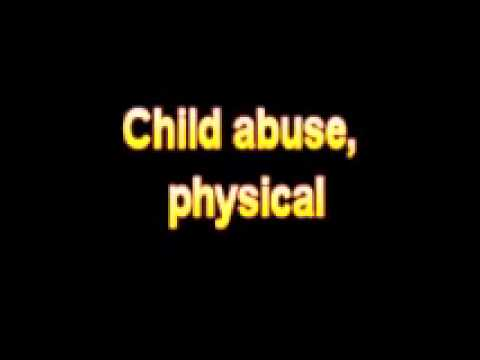 What Is The Definition Of Child abuse, physical - Medical Dictionary Free Online thumbnail
