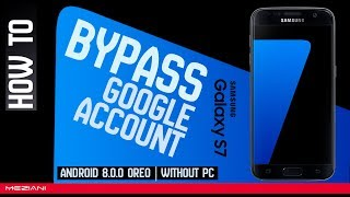 Bypass Google Account SAMSUNG GALAXY S7 & S7 EDGE Android 8.0.0 without computer Last update