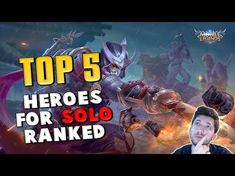 Mobile Legends : TOP 5 BEST HEROES FOR SOLO QUEUE IN RANKED MODE (All Ranks)