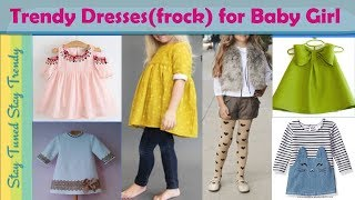#Little BabyGirl | LATEST/FASHIONABLE-Stylish/MODERN Trendy Dresses(frock) –Design/Ideas Collection