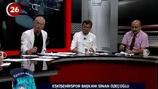 Spor Yorum | Eskişehirspor Başkanı Sinan Özeçoğlu
