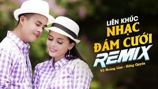 Đám Cưới Miệt Vườn Remix (MV Full HD) - Lk Nhạc Đám Cưới Remix 2018 - Võ Hoàng Lâm, Hồng Quyên