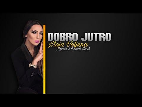 Aysela & Kemal Hasic - DOBRO JUTRO MOJA VOLJENA - (TV BN 2004)