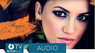 Reyna Vox - Oh, Oh Inima (Official Audio)
