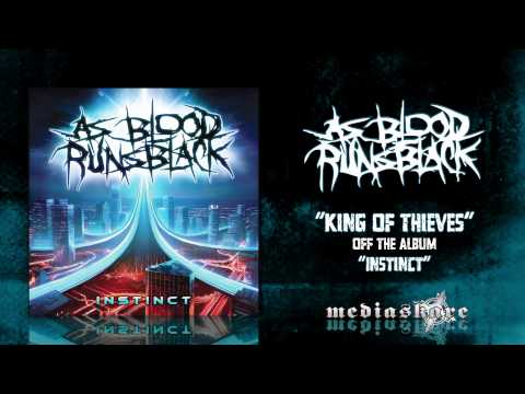 As Blood Runs Black - King Of Thieves