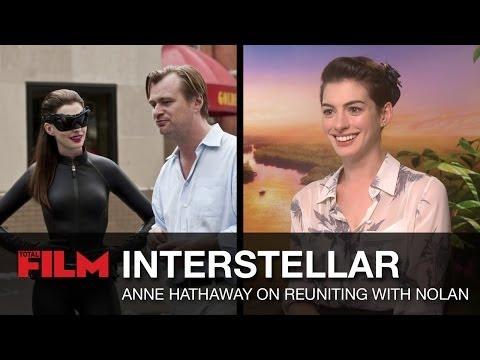 Anne Hathaway talks Interstellar and reuniting with Christopher Nolan
