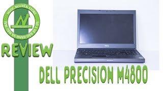 """[Review] Dell Precision M4800 - Máy trạm từng xưng """"Vương"""" trên thị trường Workstation"""