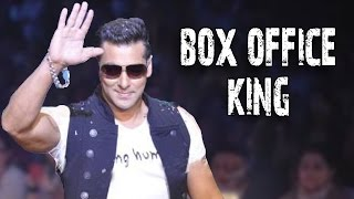 Salman Khan, The RULING KING Of BOX OFFICE