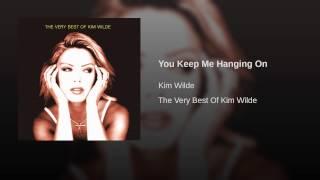 You Keep Me Hanging On