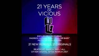 Madison Avenue - Don't Call Me Baby (Motez Vicious 21 Remix)
