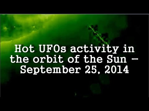 Hot UFOs activity in the orbit of the Sun - September 25, 2014