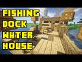 Minecraft: Boat/Fishing Dock Lake Water House Tutorial Xbox/PE/PC/PS3/PS4