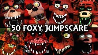 50 FOXY JUMPSCARES! | FNAF & Fangame