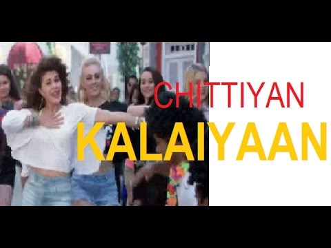 Chittiyaan Kalaiyaan Roy Full Video 2015