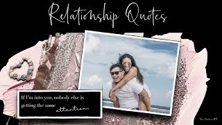 Relationship Quotes   For inspiration and Motivation