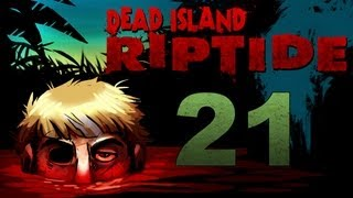 Dead Island Riptide Co-op Walkthrough w/ SSoHPKC : Kootra : Nova : Sp00n Part 21 - A Life Story