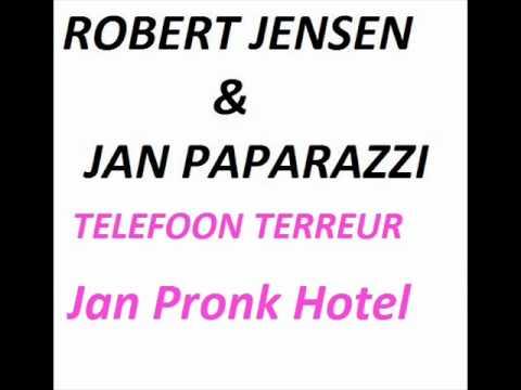 Robert Jensen Telefoon terreur Jan Pronk Hotel