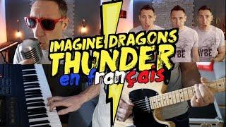 Download Lagu Imagine Dragons - Thunder (traduction en francais) COVER Gratis STAFABAND