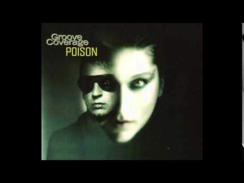 Groove Coverage - Poison (Club Mix) [2003]