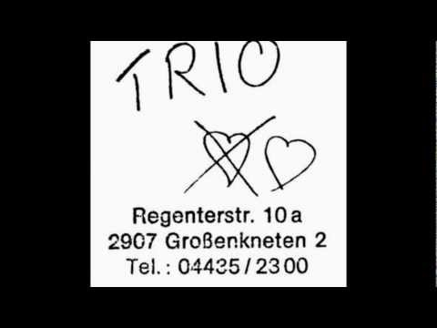 Trio - Broken Hearts For You And Me
