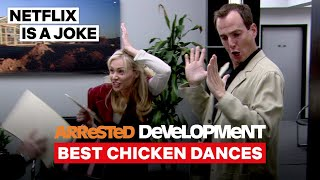 Best Chicken Dances | Arrested Development | Netflix Is A Joke