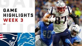 Patriots vs. Lions Week 3 Highlights | NFL 2018