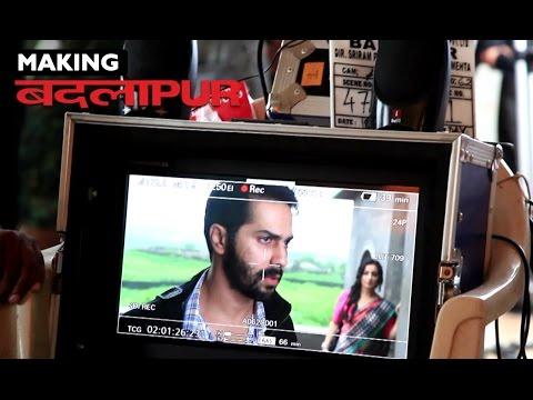 Badlapur | Film Making | Varun Dhawan, Yami Gautam, Nawazuddin Siddiqui, Huma Qureshi