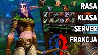 Rasy, Klasy, Frakcje i Servery w World of Warcraft - Poradnik
