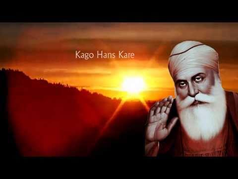 Gurbani Shabad Kirtan - Kago Hans Kare - Dhan Guru Nanak Dev...